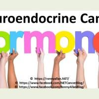 Neuroendocrine Cancer - Hormones