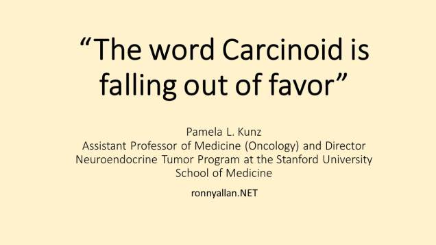 carcinoid falling out of favor