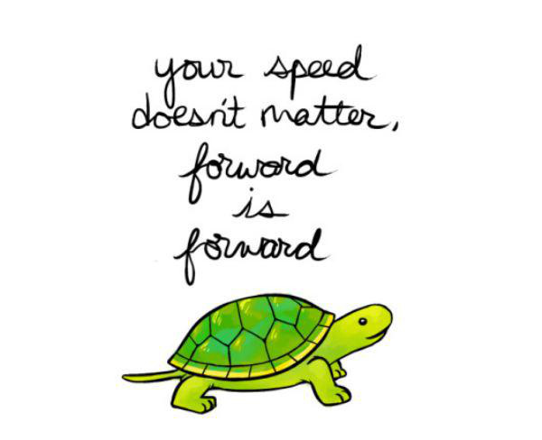 your-speed-doesnt-matter-forward-motivational-quotes-sayings-pictures