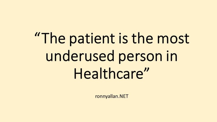 patient is the most underused person in healthcare