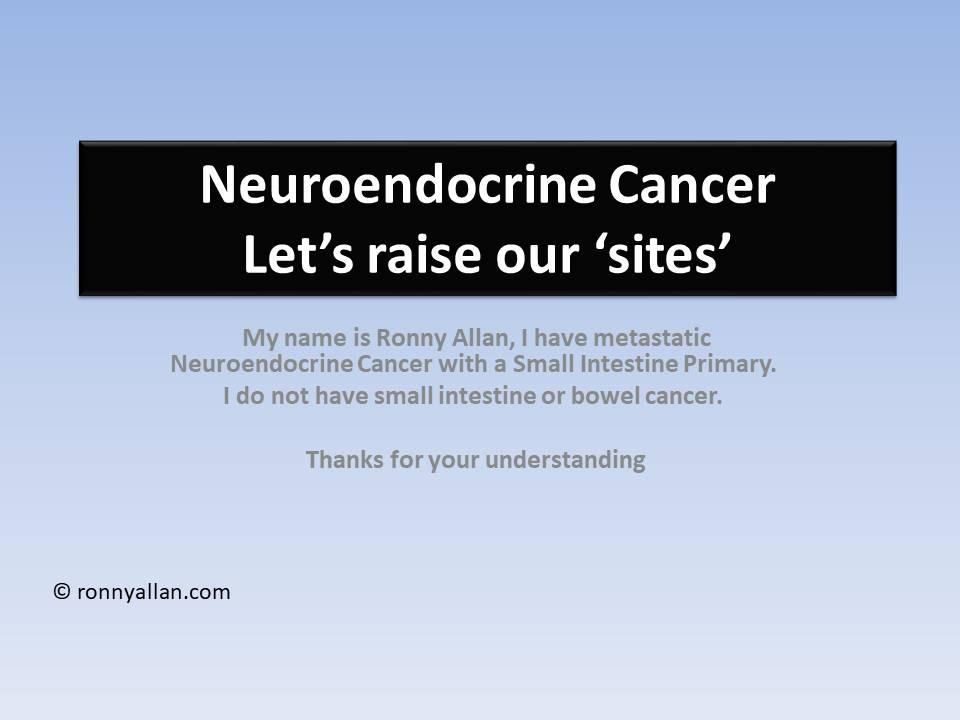 Neuroendocrine Cancer – let's raise our sites